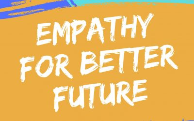 Empathy for Better Future